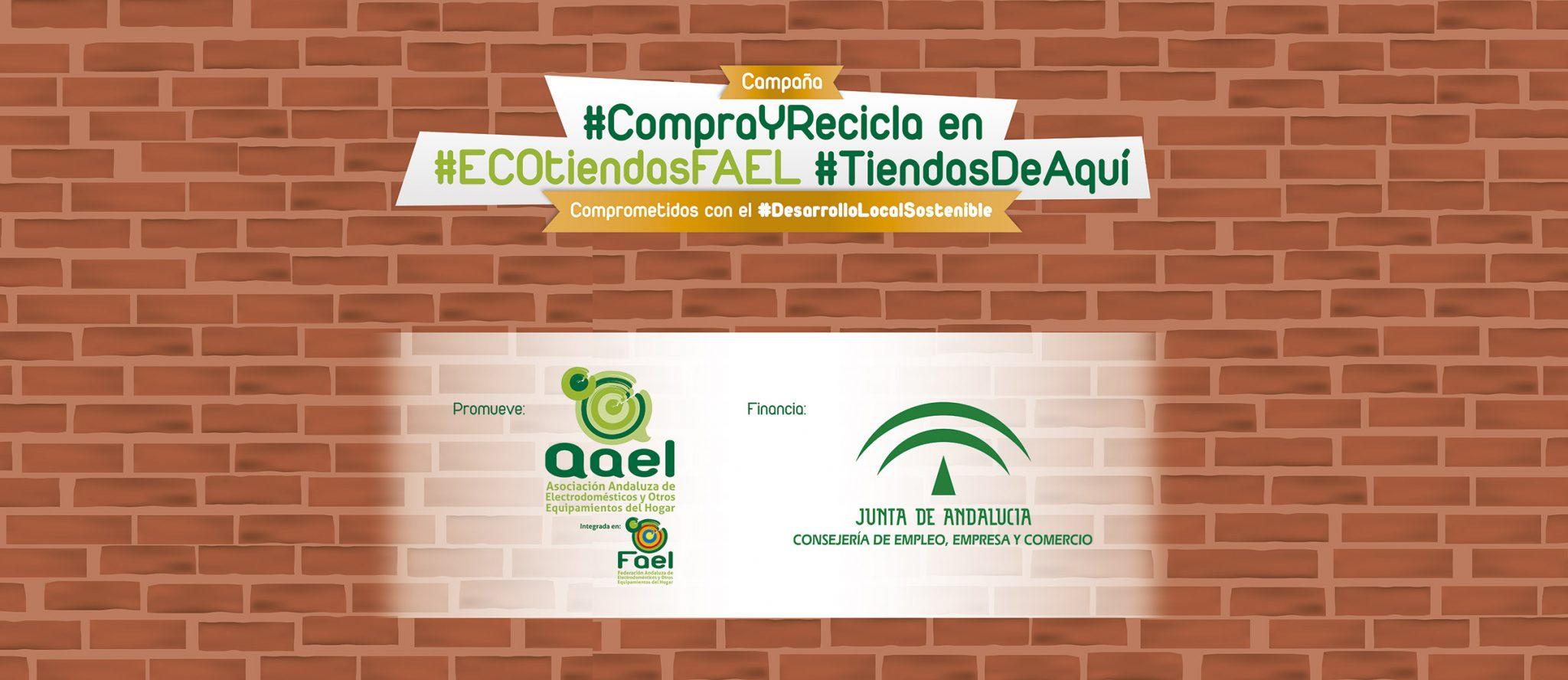 AAEL/FAEL pone en marcha la campaña #CompraYRecicla en #ECOTiendasFAEL, #TiendasDeAquí