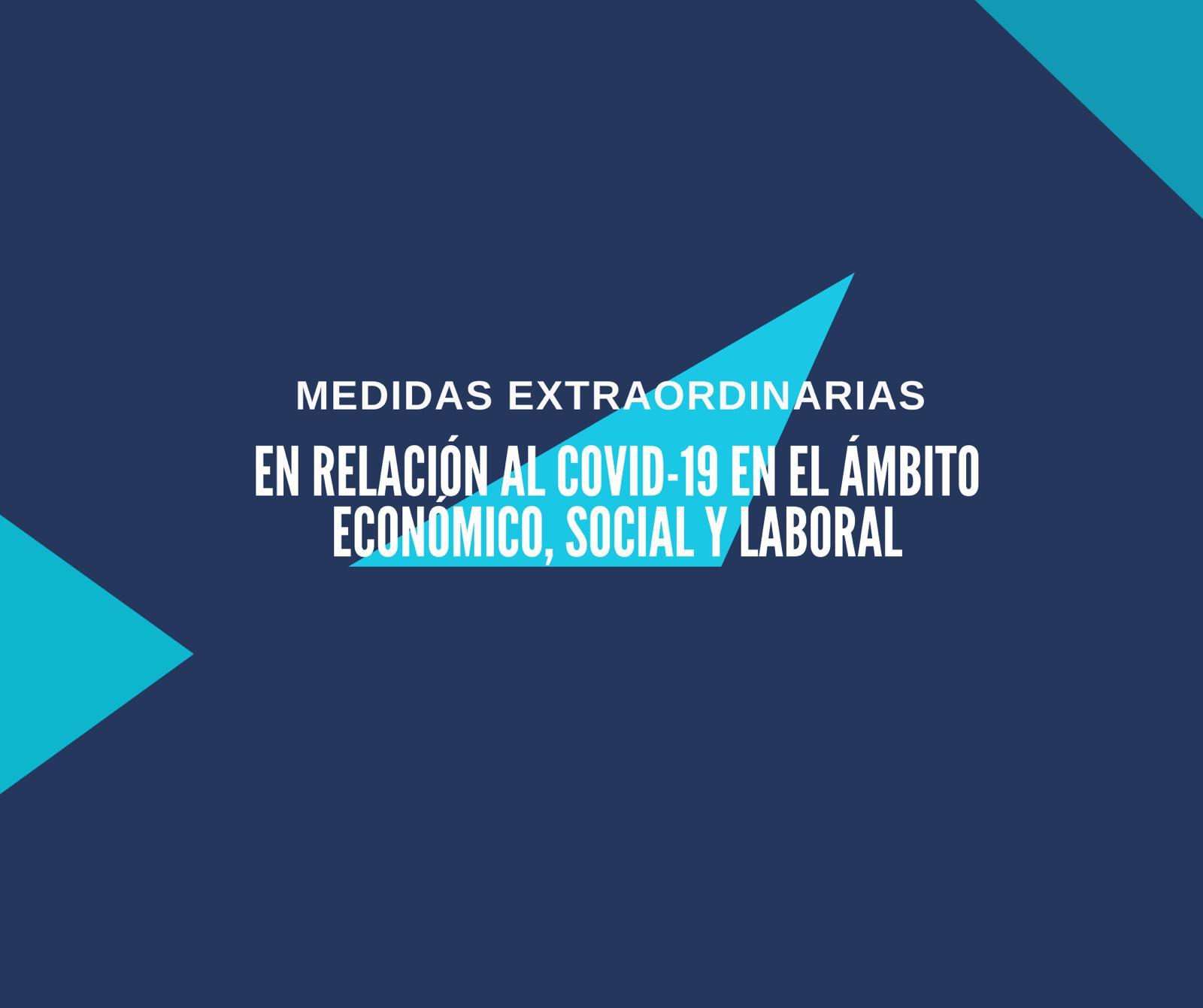 Medidas económicas COVID-19: Resumen Medidas Económicas, Sociales y Laborales
